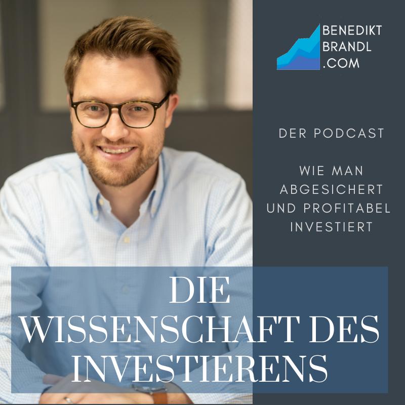 Podcast, Benedikt Brandl, Die Wissenschaft des Investierens,